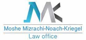 Moshe Mizrachi, Noach, Kriegel Law Firm