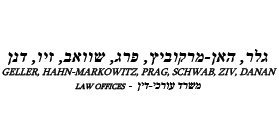 Geller, Hahn-Markowitz, Prag, Schwab, Ziv, Danan, Law Offices
